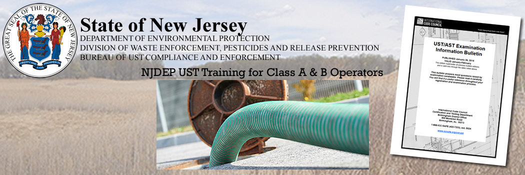 NJDEP Outlines UST Training Requirements for Class A & B Operators