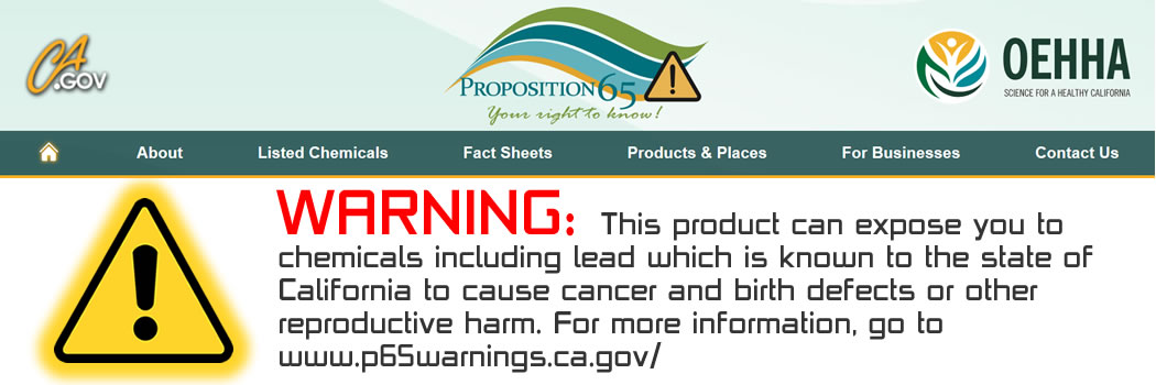 A Friendly Reminder For Our Friends in California: Proposition 65 Warning