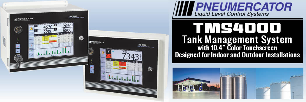 TMS4000 – Pneumercator's Latest Addition to the TMS Family of Tank Management Systems