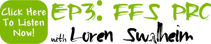 FFS PRO with Loren Swalheim