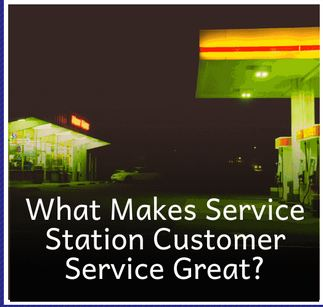 The Nuance of Customer Dealing For Service Station Businesses