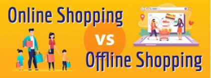 Online Shopping vs Offline Shopping