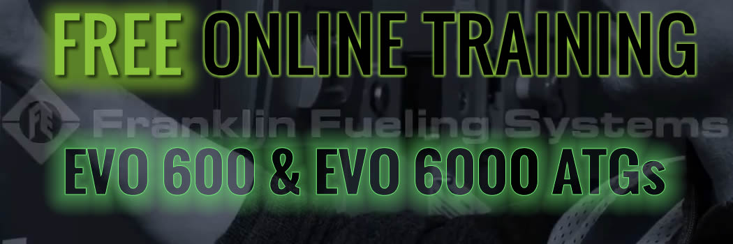 Franklin Fueling Systems EVO™ 600 and EVO™ 6000 ATGs FREE ONLINE TRAINING!!