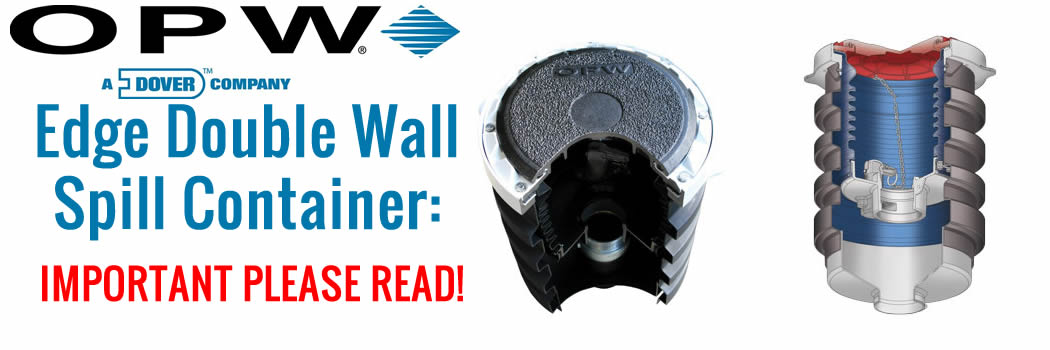 OPW Edge Double Wall Spill Container: Missing Assembly Notice & Instructions